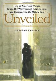 UNVEILED by Deborah Kanafani