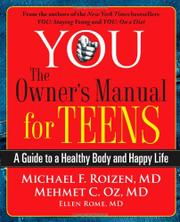 YOU: THE OWNER'S MANUAL FOR TEENS by Michael F. Roizen