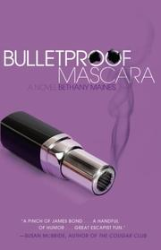 Book Cover for BULLETPROOF MASCARA