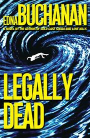 LEGALLY DEAD by Edna Buchanan