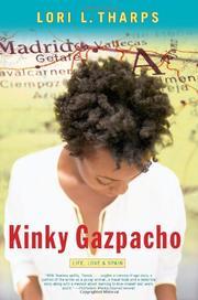 KINKY GAZPACHO by Lori L. Tharps
