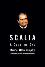 SCALIA by Bruce Allen Murphy