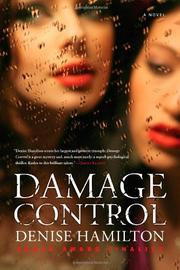 DAMAGE CONTROL by Denise Hamilton