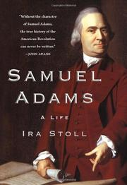 SAMUEL ADAMS by Ira Stoll