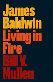 JAMES BALDWIN by Bill V. Mullen