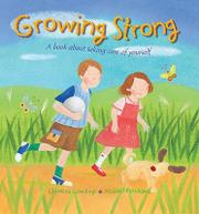 GROWING STRONG by Christina Goodings