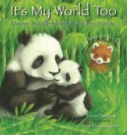 IT'S MY WORLD TOO by Elena Pasquali