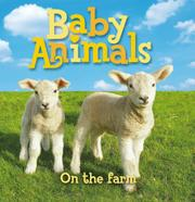 BABY ANIMALS ON THE FARM by Kingfisher