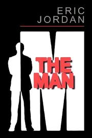 The Man by Eric Jordan