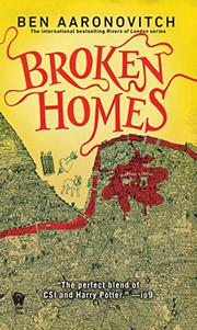BROKEN HOMES by Ben Aaronovitch