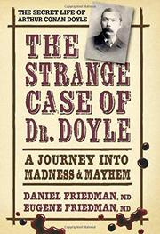 THE STRANGE CASE OF DR. DOYLE by Daniel L. Friedman