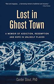 LOST IN GHOST TOWN by Carder Stout