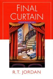 FINAL CURTAIN by R.T. Jordan