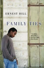 FAMILY TIES by Ernest Hill
