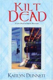 KILT DEAD by Kaitlyn Dunnett