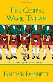 THE CORPSE WORE TARTAN by Kaitlyn Dunnett