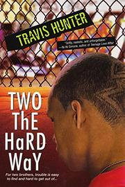 TWO THE HARD WAY by Travis Hunter