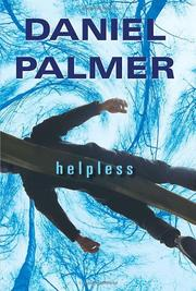 HELPLESS by Daniel Palmer