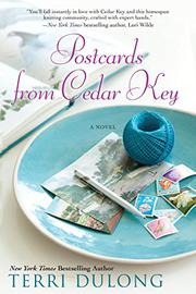 POSTCARDS FROM CEDAR KEY by Terri DuLong