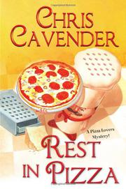 REST IN PIZZA by Chris Cavender