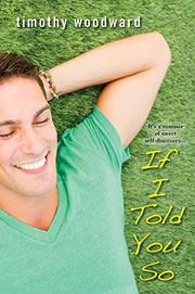 IF I TOLD YOU SO by Timothy Woodward