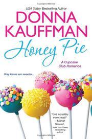 HONEY PIE by Donna Kauffman
