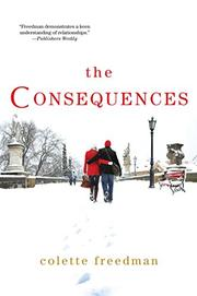 THE CONSEQUENCES by Colette Freedman