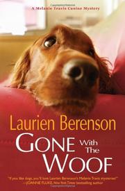 GONE WITH THE WOOF by Laurien Berenson