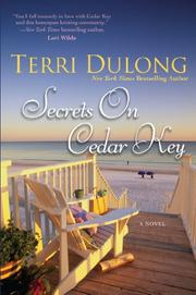 SECRETS ON CEDAR KEY by Terri DuLong