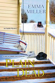 PLAIN DEAD by Emma Miller