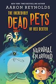 NARWHAL I'M AROUND by Aaron Reynolds