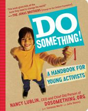 DO SOMETHING. CHANGE THE WORLD! by Nancy Lublin