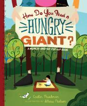 Book Cover for HOW DO YOU FEED A HUNGRY GIANT?