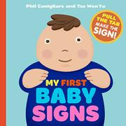 MY FIRST BABY SIGNS by Phil Conigliaro