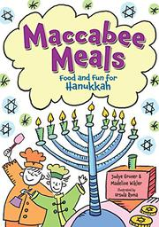 MACCABEE MEALS by Judye Groner
