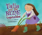 Cover art for TALIA AND THE RUDE VEGETABLES