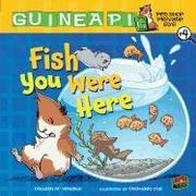 FISH YOU WERE HERE by Colleen AF Venable