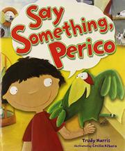Book Cover for SAY SOMETHING, PERICO