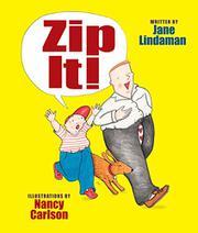 ZIP IT! by Jane Lindaman