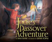 JODIE'S PASSOVER ADVENTURE by Anna Levine