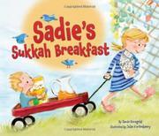SADIE'S SUKKAH BREAKFAST by Jamie Korngold