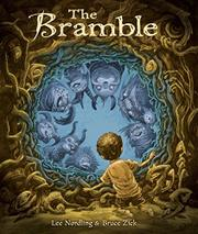 THE BRAMBLE by Lee Nordling