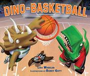 DINO-BASKETBALL by Lisa Wheeler