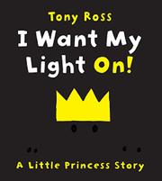 Book Cover for I WANT MY LIGHT ON!
