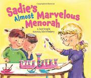 SADIE'S ALMOST MARVELOUS MENORAH by Jamie Korngold