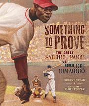 SOMETHING TO PROVE by Robert  Skead