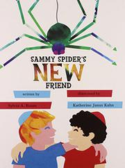 SAMMY SPIDER'S NEW FRIEND by Sylvia A. Rouss