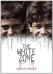 THE WHITE ZONE by Carolyn Marsden