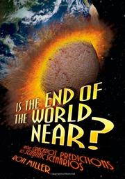 IS THE END OF THE WORLD NEAR?   by Ron Miller