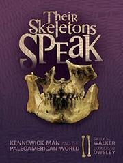THEIR SKELETONS SPEAK by Sally M. Walker